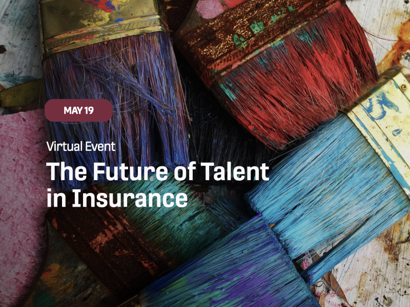 The Future of Talent in Insurance