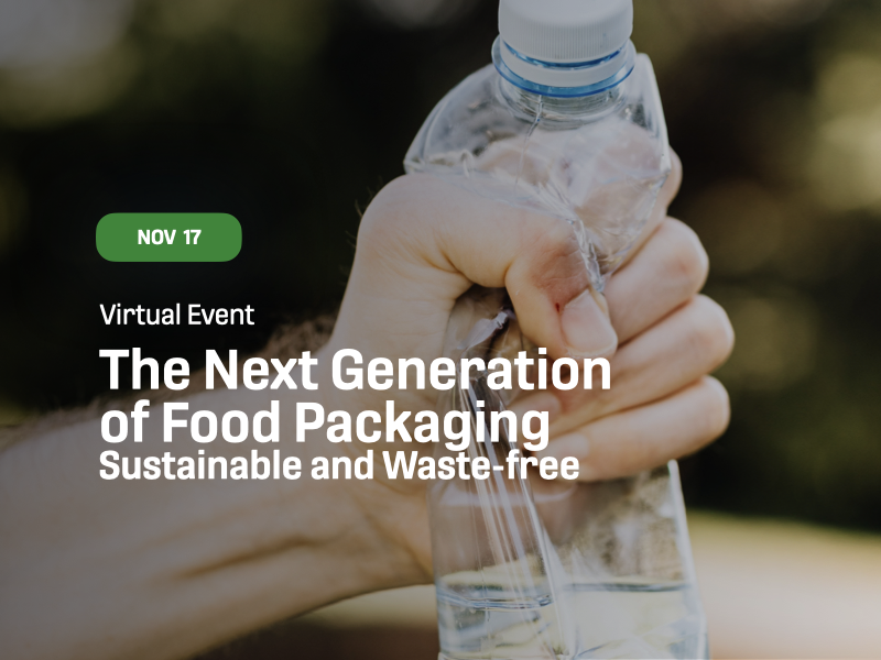 The Next Generation of Food Packaging