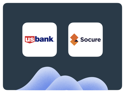 Find out the story behind the collaboration between U.S. BANK & SOCURE.