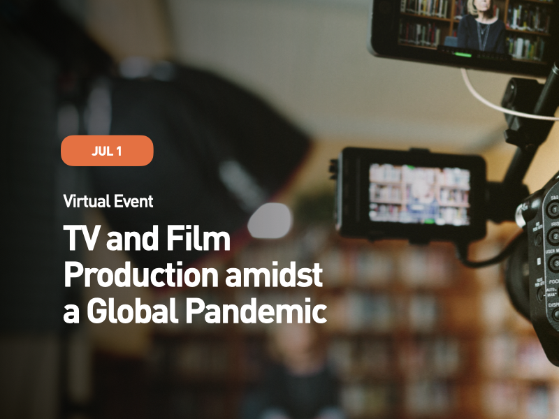 TV and Film Production amidst a Global Pandemic