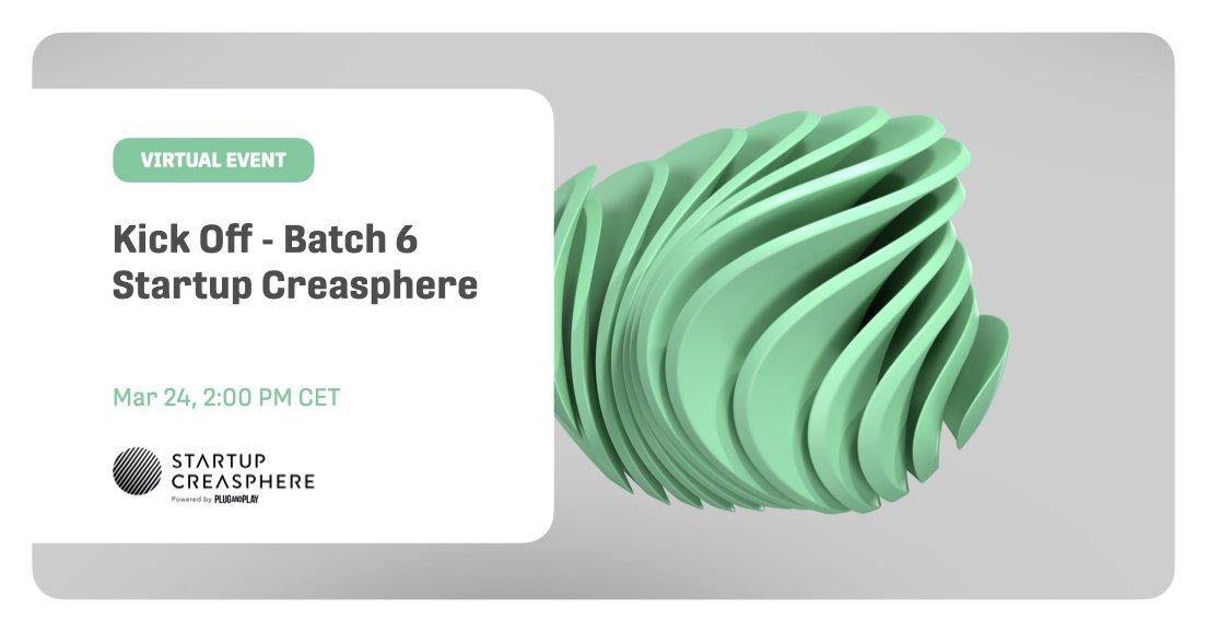 Startup Creasphere - Batch 6 Kick Off