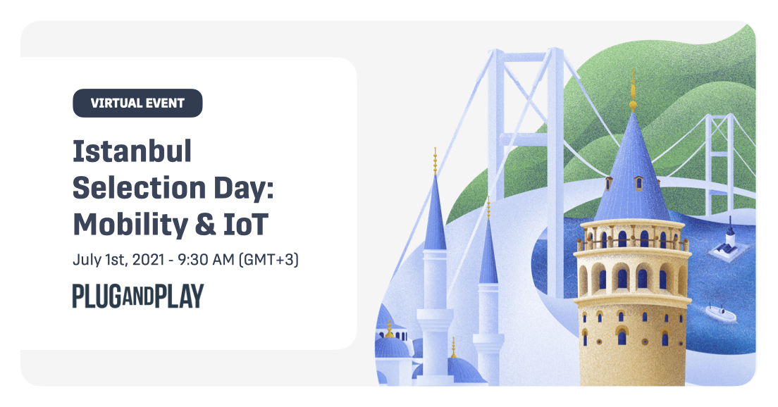 Istanbul Selection Day: Mobility & IoT