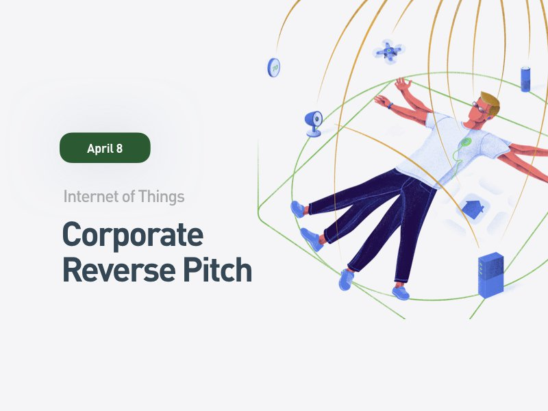 IoT: Corporate Reverse Pitch