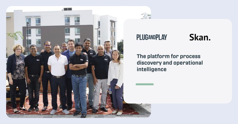 Plug and Play Investment Skan AI startup quote