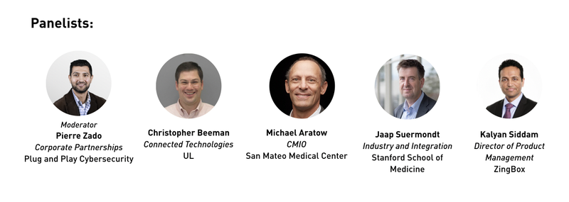 panelists Join us for an event centered on patient data privacy protection and cybersecurity for health care systems. Our event will feature health care and cybersecurity professionals exploring concepts and technology that will keep data safe, minimize r
