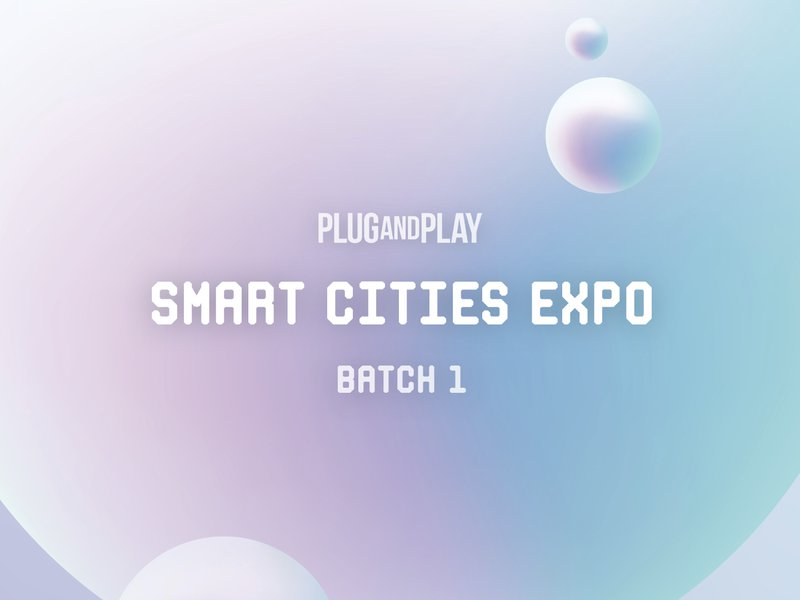 Smart Cities EXPO: Batch 1