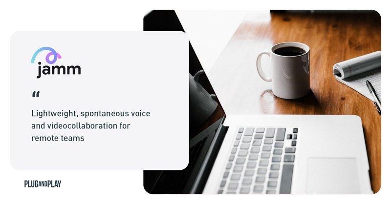 startups enterprise tech remote work covid 19 jamm